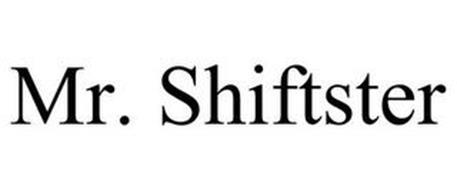 MR. SHIFTSTER