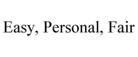 EASY, PERSONAL, FAIR