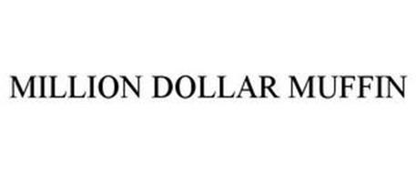 MILLION DOLLAR MUFFIN
