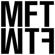 MFT FTW