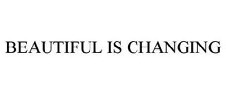 BEAUTIFUL IS CHANGING