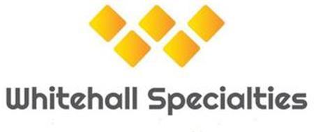 W WHITEHALL SPECIALTIES