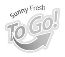 SUNNY FRESH TO GO!