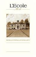 L'ECOLE NO 41 WALLA WALLA VALLEY