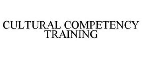 CULTURAL COMPETENCY TRAINING