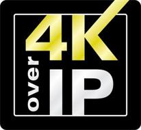 4K OVER IP
