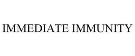 IMMEDIATE IMMUNITY