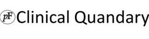 PF CLINICAL QUANDARY