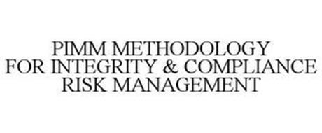 PIMM METHODOLOGY FOR INTEGRITY & COMPLIANCE RISK MANAGEMENT