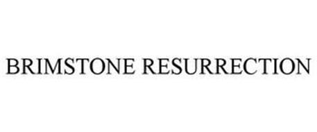 BRIMSTONE RESURRECTION