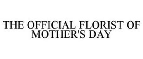 THE OFFICIAL FLORIST OF MOTHER'S DAY