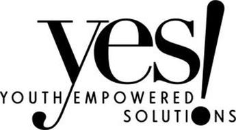 YES! YOUTH EMPOWERED SOLUTIONS