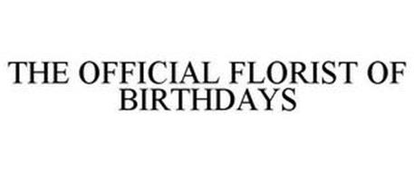 THE OFFICIAL FLORIST OF BIRTHDAYS