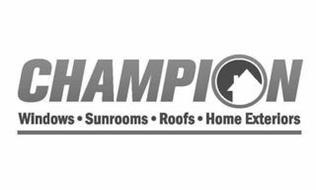 CHAMPION WINDOWS · SUNROOMS · ROOFS · HOME EXTERIORS