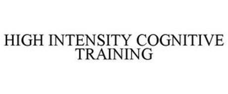 HIGH INTENSITY COGNITIVE TRAINING