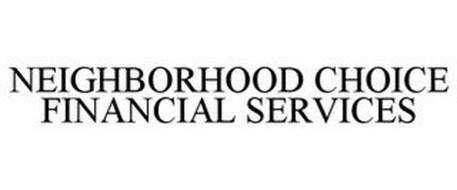 NEIGHBORHOOD CHOICE FINANCIAL SERVICES