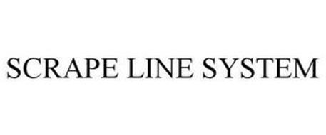 SCRAPE LINE SYSTEM