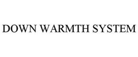 DOWN WARMTH SYSTEM