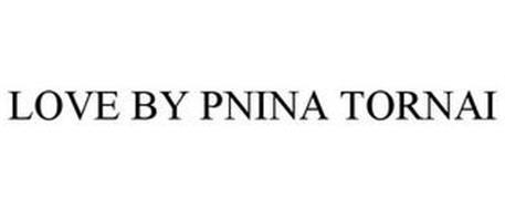 LOVE BY PNINA TORNAI