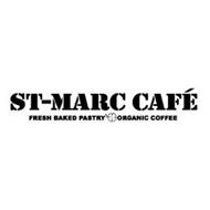 ST-MARC CAFÉ FRESH BAKED PASTRY ORGANIC COFFEE