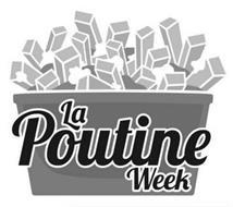 LA POUTINE WEEK