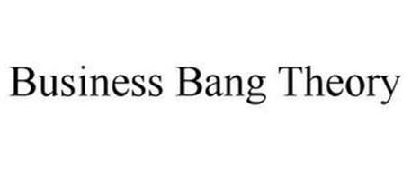 BUSINESS BANG THEORY