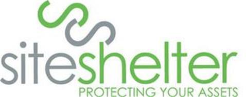SITESHELTER SS PROTECTING YOUR ASSETS