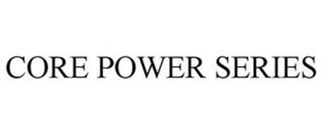 CORE POWER SERIES