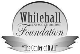 WHITEHALL AREA CHAMBER FOUNDATION