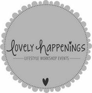 LOVELY HAPPENINGS LIFESTYLE WORKSHOP EVENTS