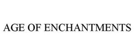 AGE OF ENCHANTMENTS
