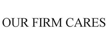 OUR FIRM CARES