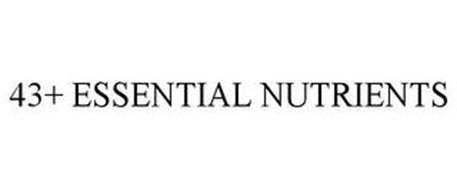 43+ ESSENTIAL NUTRIENTS