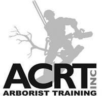 ACRT INC ARBORIST TRAINING
