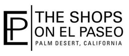 EP THE SHOPS ON EL PASEO PALM DESERT, CALIFORNIA