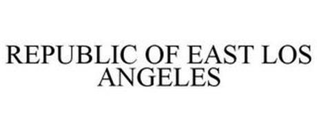 REPUBLIC OF EAST LOS ANGELES