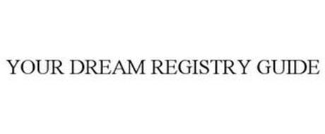 YOUR DREAM REGISTRY GUIDE
