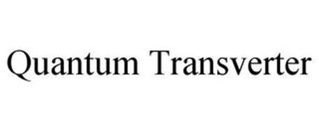QUANTUM TRANSVERTER