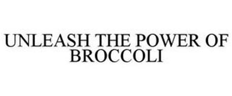 UNLEASH THE POWER OF BROCCOLI