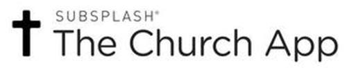 SUBSPLASH THE CHURCH APP