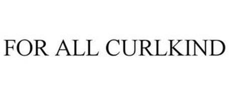 FOR ALL CURL KIND