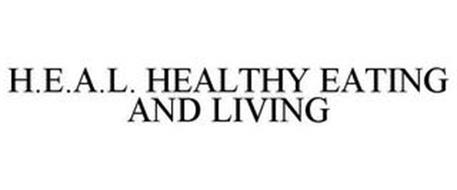 H.E.A.L. HEALTHY EATING AND LIVING