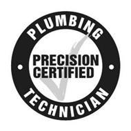 PLUMBING TECHNICIAN PRECISION CERTIFIED
