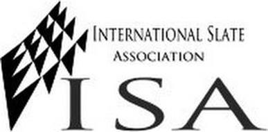 INTERNATIONAL SLATE ASSOCIATION ISA