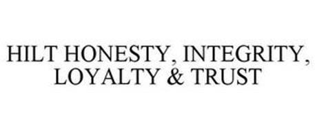 HILT HONESTY INTEGRITY LOYALTY TRUST
