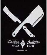 BARBER & BUTCHER MUNICH EST. 2008