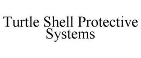 TURTLE SHELL PROTECTIVE SYSTEMS