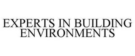 EXPERTS IN BUILDING ENVIRONMENTS