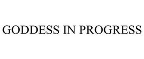 GODDESS IN PROGRESS