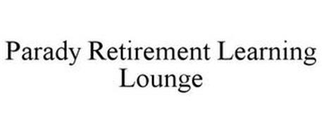 PARADY RETIREMENT LEARNING LOUNGE